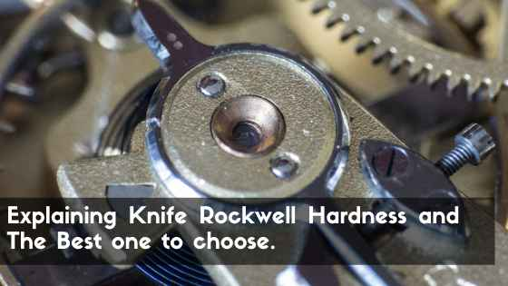 best rockwell hardness for knives