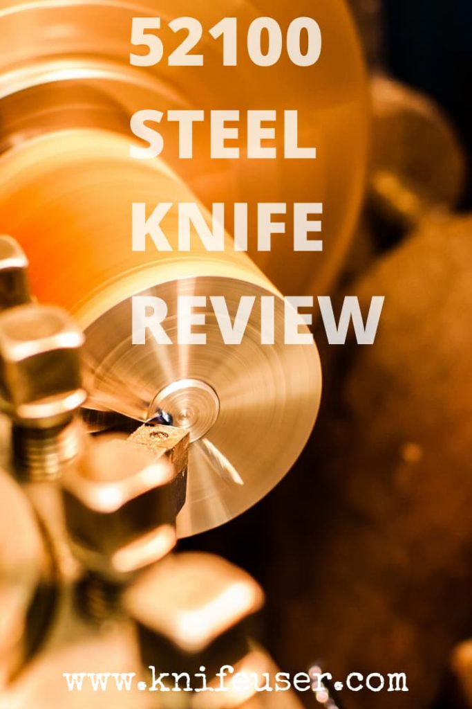 52100 Steel Review