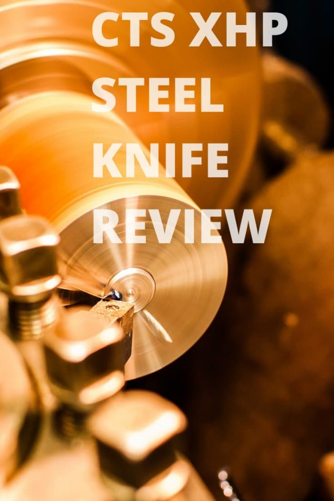 CTS XHP Steel Review