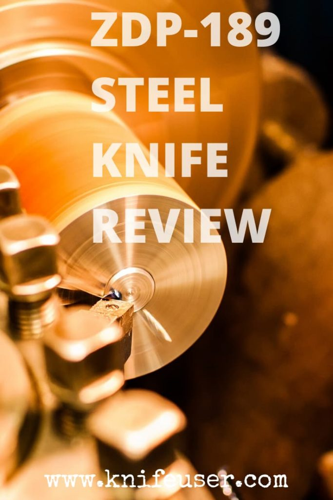 ZDP-189 Steel Review