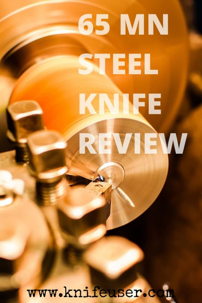 65 MN STEEL REVIEW