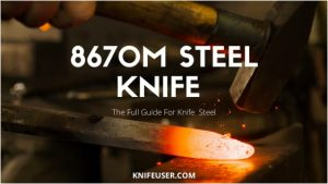 8670M steel review