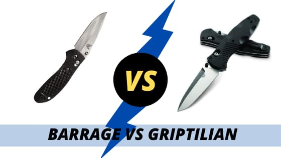 BENCHMADE BARRAGE VS GRIPTILIAN