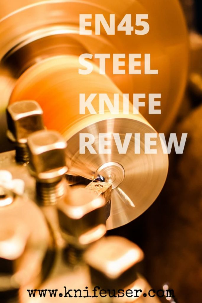 EN45 Steel Review